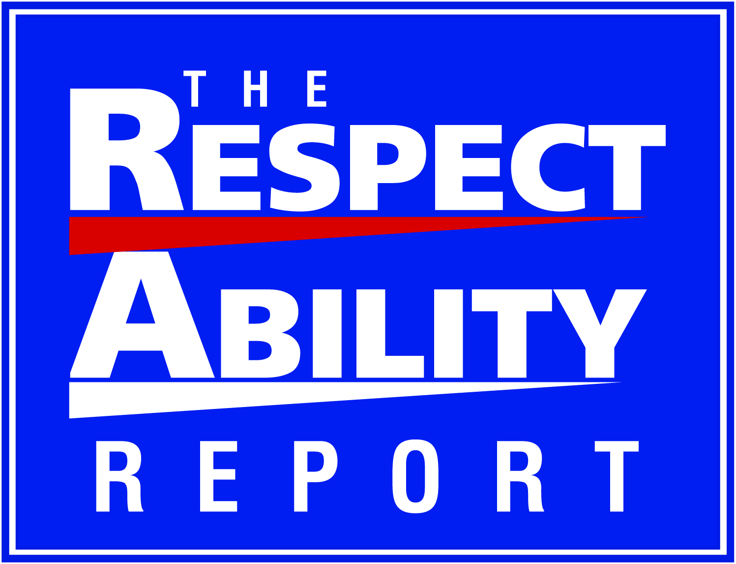 The RespectAbility Report