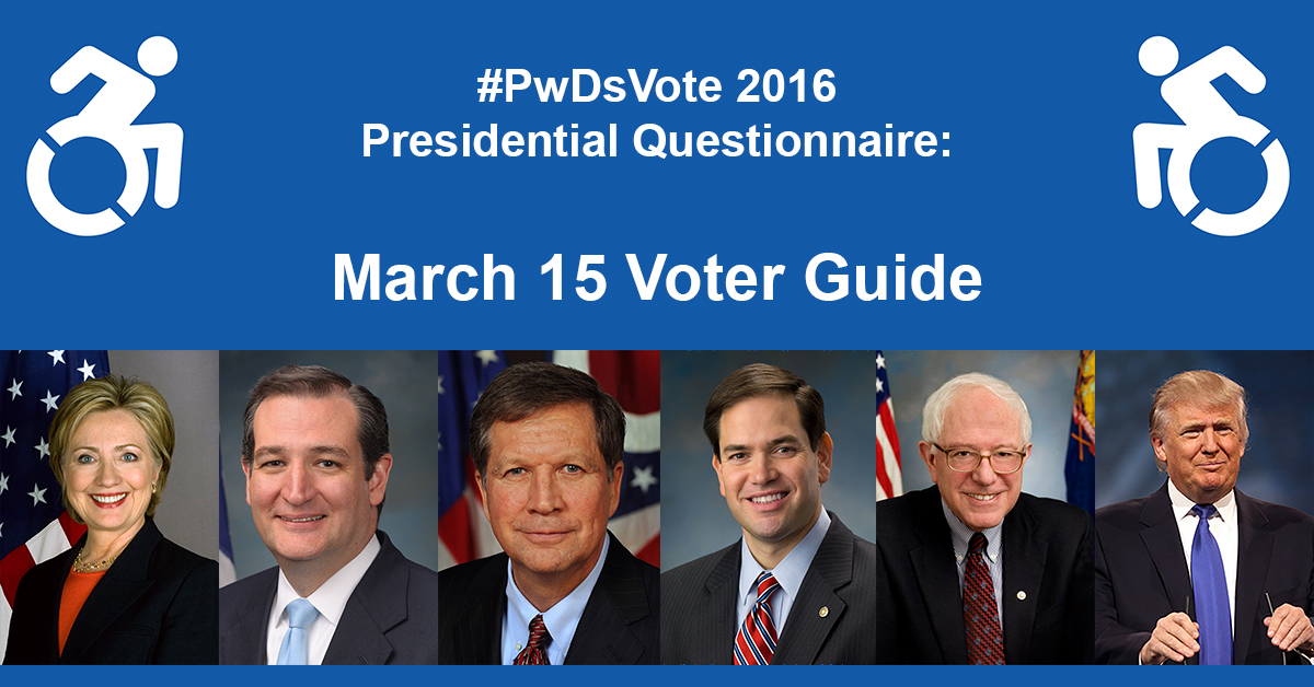 Text in Image: #PwDsVote 2016 Presidential Questionnaire: March 15th Voter Guide