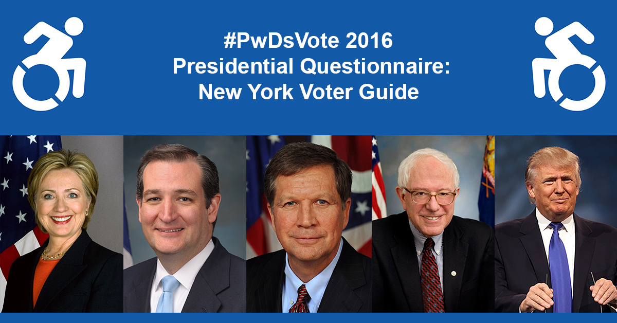 Text in Image: #PwDsVote 2016 Presidential Questionnaire: New York Voter Guide, with headshots of five presidential candidates: Clinton, Cruz, Kasich, Sanders, Trump