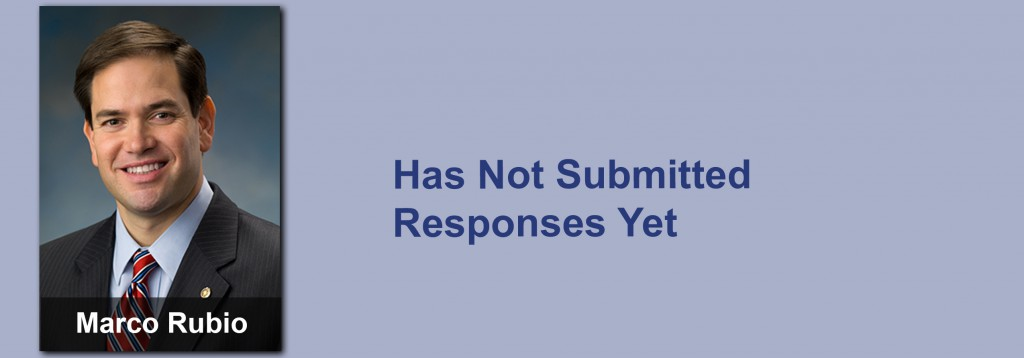 Marco Rubio has not submitted his responses yet.