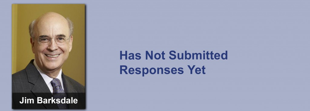 Jim Barksdale has not submitted his responses yet.