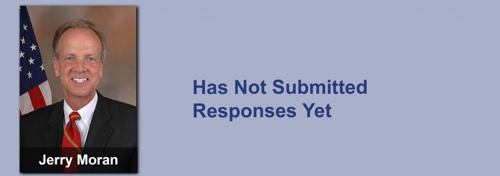 Jerry Moran has not submitted his responses yet.