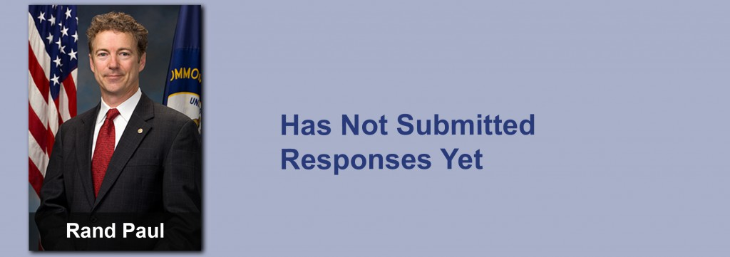 Rand Paul has not submitted his responses yet.