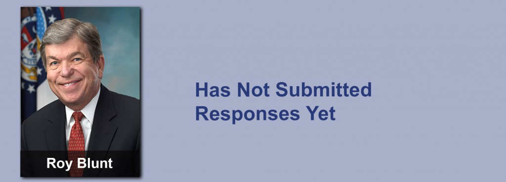 Roy Blunt has not submitted his responses yet.