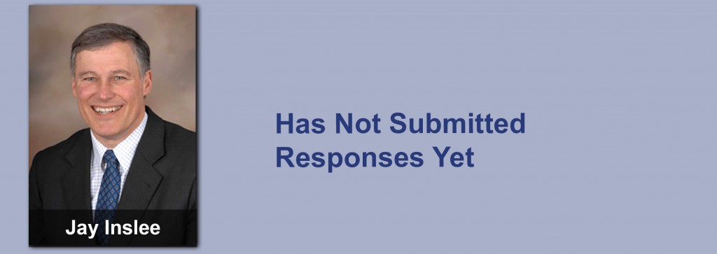 Jay Inslee has not submitted his responses yet.