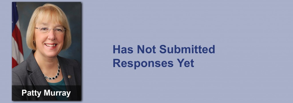 Patty Murray has not submitted her responses yet.