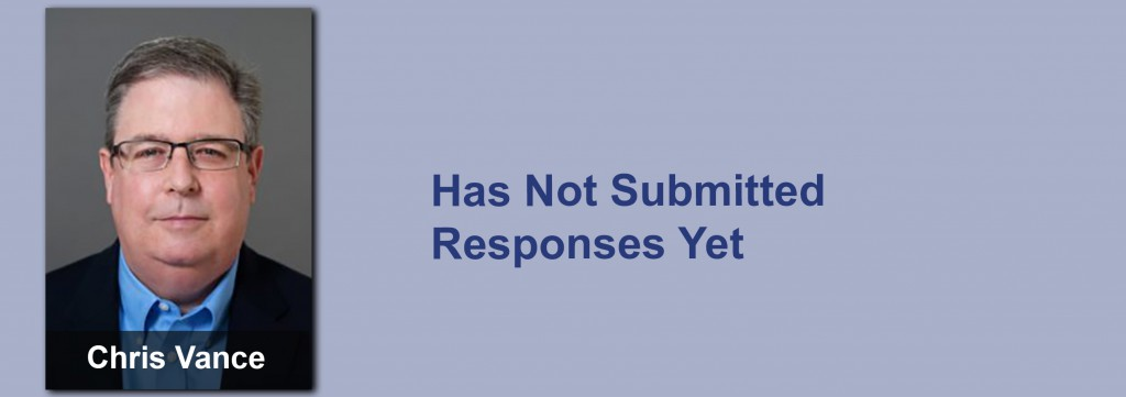 Chris Vance has not submitted his responses yet.