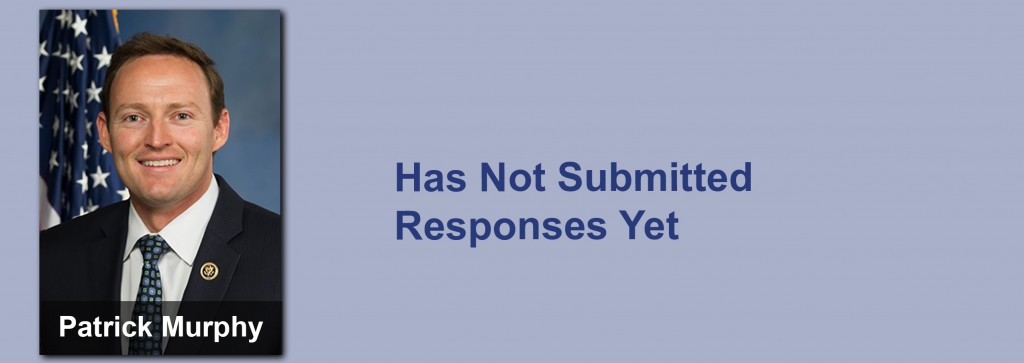 Patrick Murphy has not submitted his responses yet.