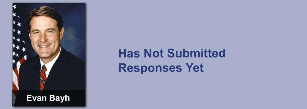 Evan Bayh has not submitted his responses yet.