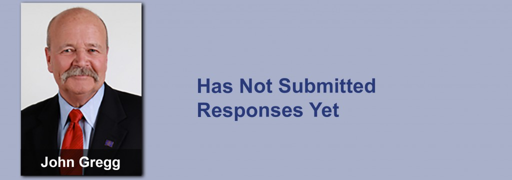 John Gregg has not submitted his responses yet.