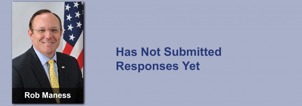 Rob Maness has not submitted his responses yet.