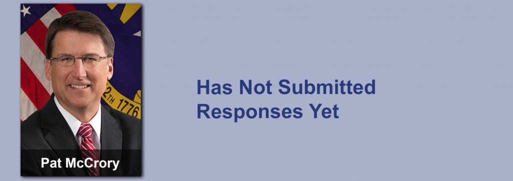 Pat McCrory has not submitted his responses yet.