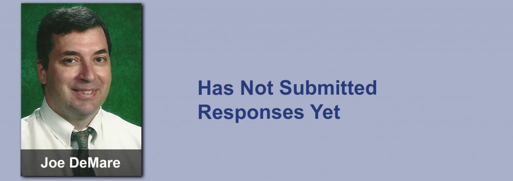 Joe DeMare has not submitted his responses yet.