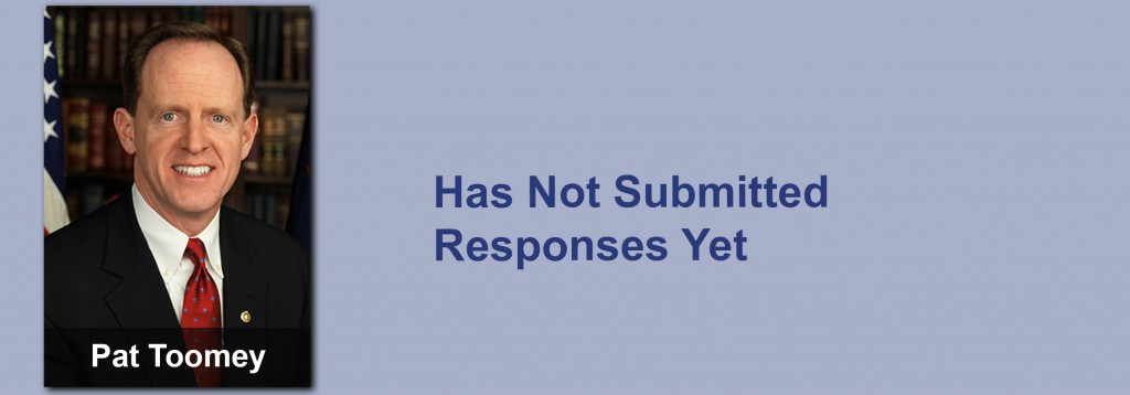Jerry Pat Toomey has not submitted his responses yet.