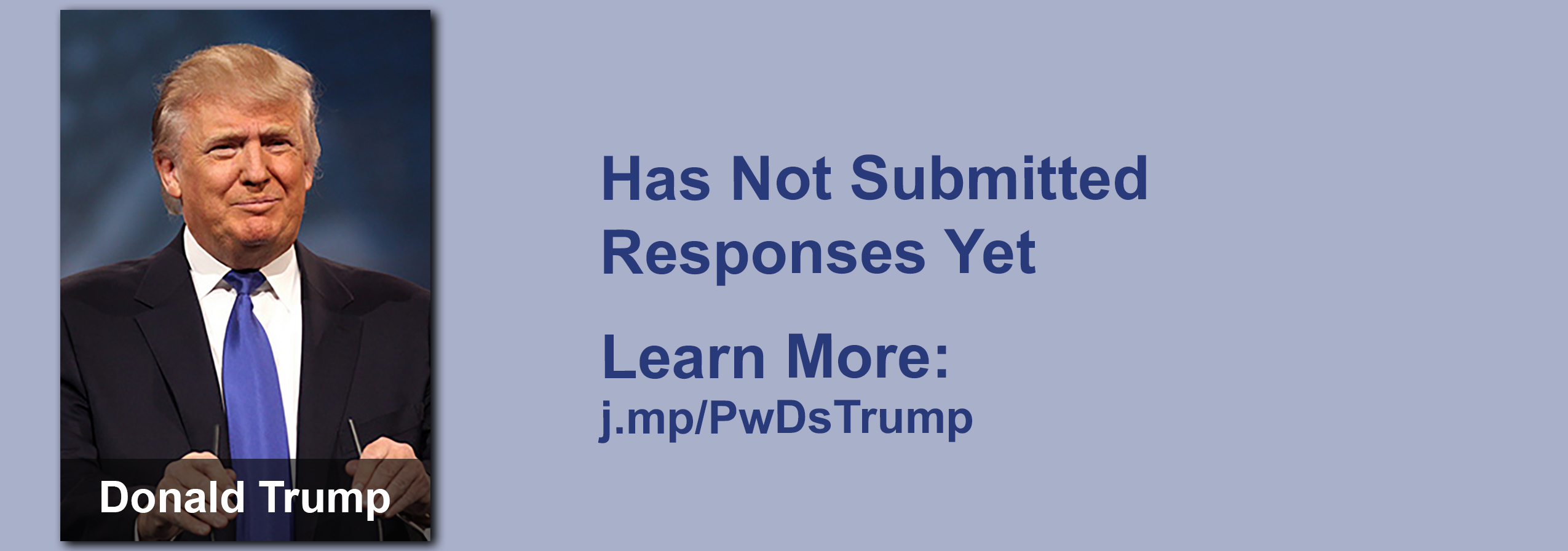 Donald Trump has yet to submit responses to the questionnaire but click the image to read our coverage of his disability conversations.