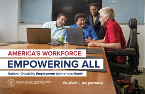 America's Workforce: Empowering All NDEAM poster with four people in photo