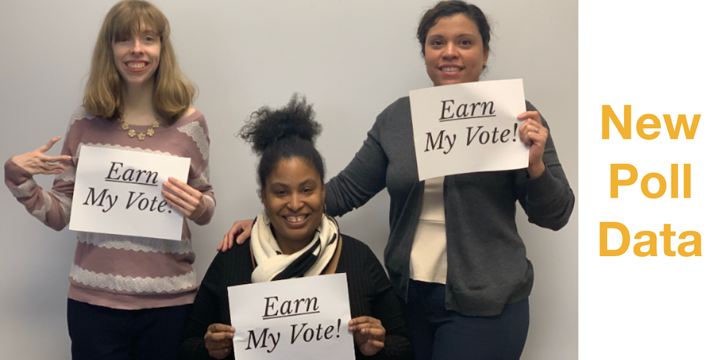 Text: New Poll Data. Three women holding signs that say Earn My Vote!