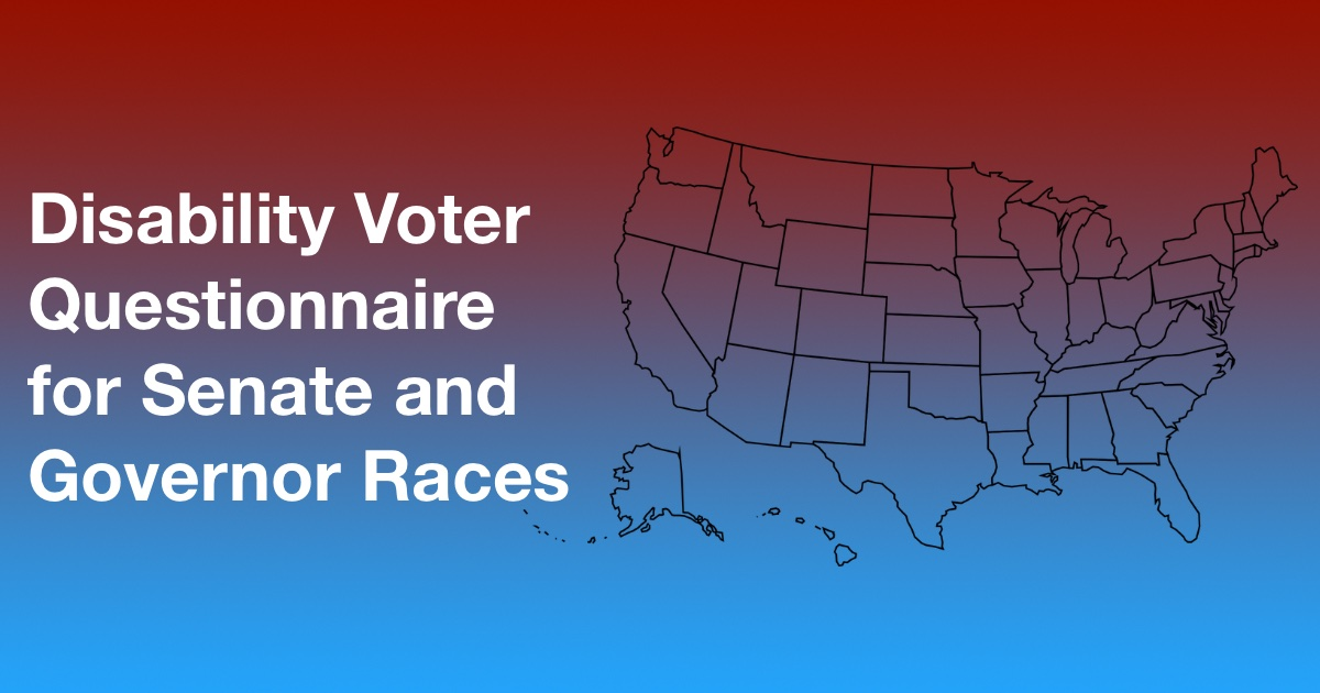 Map of the United States in front of a red and blue gradient background. Text: Disability voter Questionnaire for Senate and Governor Races