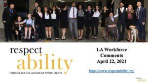 Cover slide for RespectAbility's LA Workforce Comments slide deck.