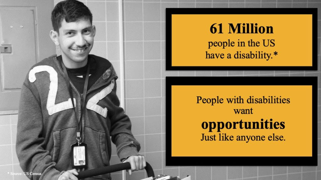 a man with a disability pushing a cart. Text: 61 million people in the US have a disability. People with disabilities want opportunities just like anyone else.